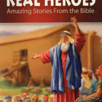 real heroes bible children story book