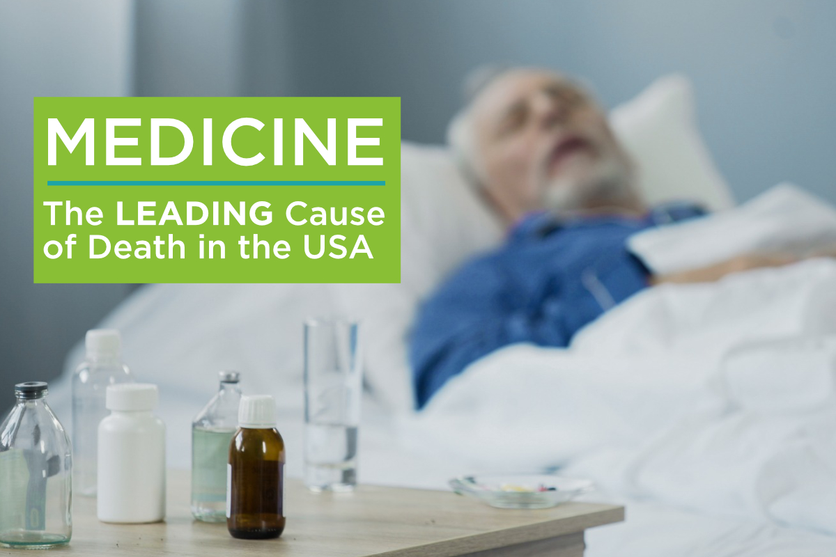 Eden Lifestyle Ministries | Medicine is the Leading Cause of Death in the United States